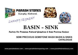 luxury wasb basin, sink and vessel in semi precious gemstone