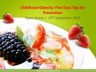 Childhood Obesity: Five Easy Tips for Prevention