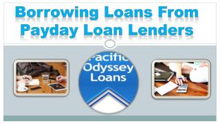 Borrowing Loans From Payday Loan Lenders