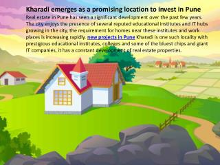 Kharadi emerges as a promising location to invest in pune ppt