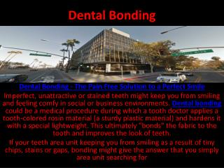 Dental Bonding - The Pain Free Solution to a Perfect Smile