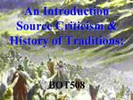 An Introduction Source Criticism  History of Traditions: