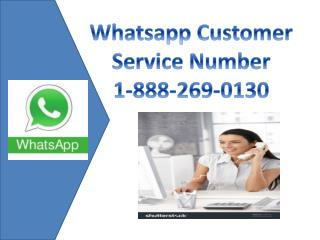 whatsapp Complaint Number 1-888-269-0130