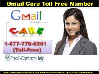 Gmail Care Toll Free Number 1-877-776-6261 Free of cost Help Create new Gmail account