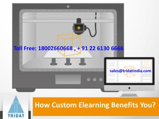 How Custom Elearning Benefits You?