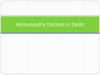 Homeopathy Doctors in Delhi