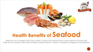 Some of The Benefits You Should Know About Seafood