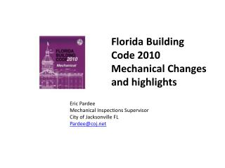 Florida Building Code 2010 Mechanical Changes and highlights