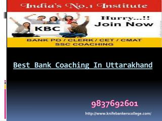 SSC Coaching In Dehradun | Bank Coaching Institute In Dehradun