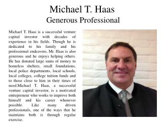 Michael T. Haas - Generous Professional