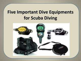 Five Important Dive Equipments for Scuba Diving