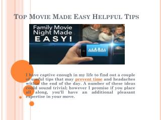 Top Movie Made Easy Helpful Tips