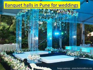 Banquet halls in Pune for weddings