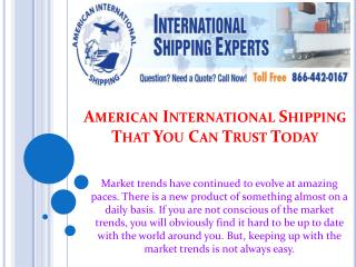 American International Shipping That You Can Trust Today