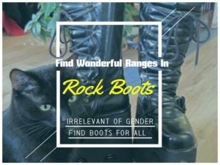 How To Bring Rock Boots At Your Home?