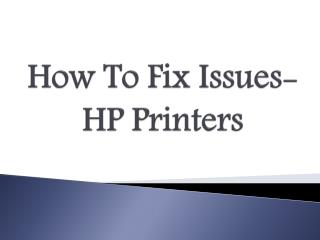 How To Fix Issues-HP Printers