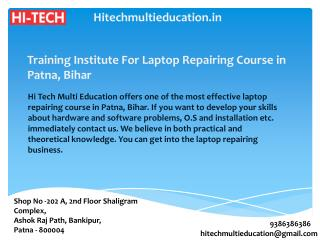 Training Institute For Laptop Repairing Course in Patna, Bihar