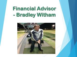 Financial Advisor - Bradley Witham