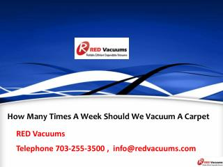 How Many Times A Week Should We Vacuum A Carpet?