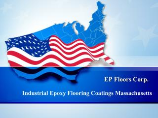 Industrial Epoxy Flooring Coatings Massachusetts