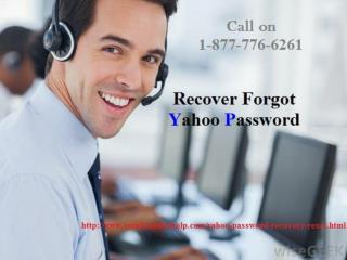Yahoo Password Recovery Helpline Number 1-877-776-6261 Anytime Anywhere
