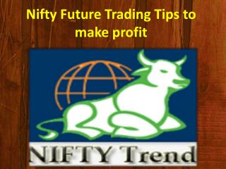 Nifty Future Trading Tips to make profit