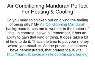 Air Conditioning Mandurah Perfect For Heating & Cooling?