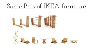 Some Pros of IKEA furniture