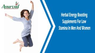 Herbal Energy Boosting Supplements For Low Stamina In Men And Women