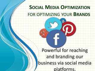 Social Media Optimization for Branding