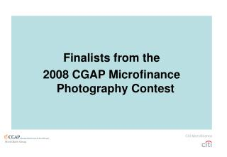 Finalists from the  2008 CGAP Microfinance Photography Contest