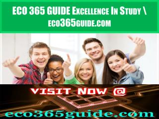 ECO 365 GUIDE Excellence In Study \ eco365guide.com