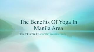 The Benefits Of Yoga In Manila Area