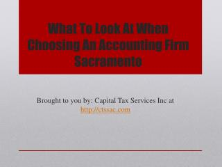 What To Look At When Choosing An Accounting Firm Sacramento