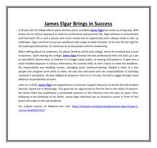 James Elgar Brings in Success
