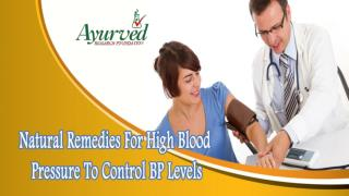 Natural Remedies For High Blood Pressure To Control BP Levels