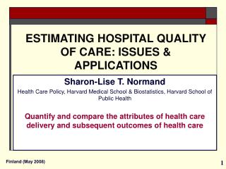 ESTIMATING HOSPITAL QUALITY OF CARE: ISSUES  APPLICATIONS