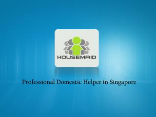 Looking For Domestic Helper