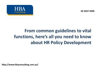 From common guidelines to vital functions, here's all you need to know about HR Policy Development