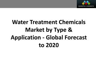 Water Treatment Chemicals Market worth 24.94 Billion USD by 2020
