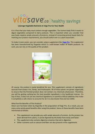 Leverage Vegetable Nutrients In Vege Pro For Your Health