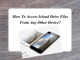 How To Access Icloud Drive Files From Any Other Device?