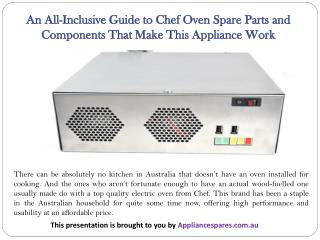 An All-Inclusive Guide to Chef Oven Spare Parts and Components That Make This Appliance Work