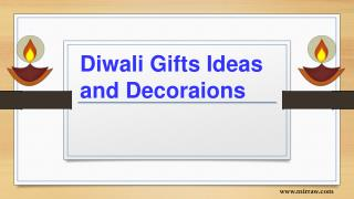 Diwali Gifts and Decoration Ideas