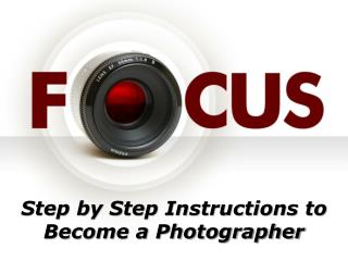 Step by Step Instructions to Become a Photographer | Terry Shaddock Photographer