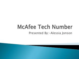 McAfee technical Support by using Mcafee toll free number