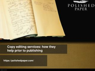 Copy editing services how they help prior to publishing