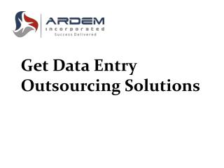 Get Data Entry Outsourcing Solutions