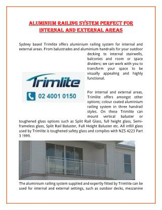 Aluminium Railing System Perfect For Internal And External Areas