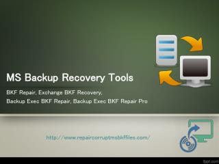 Backup Recovery Tools